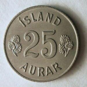1962 Iceland 25 AURAR - Great Collectible Iceland Bin A