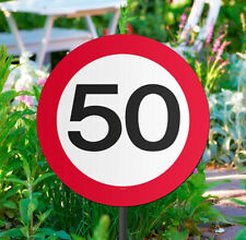 50TH BIRTHDAY PARTY AGE GARDEN TRAFFIC SIGN