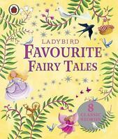 Ladybird Favourite Fairy Tales (Ladybird Stories) by Ladybird   Hardcover Book  