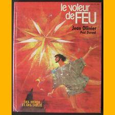 Des Héros et des Dieux LE VOLEUR DE FEU Ollivier 1975