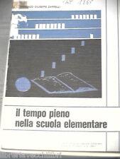 IL TEMPO PIENO NELLA SCUOLA ELEMENTARE Vincenzo Giuseppe Zarrelli 1980 Libro di