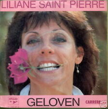 LILIANE SAINT PIERRE 45 TOURS BELGIQUE GELOVEN