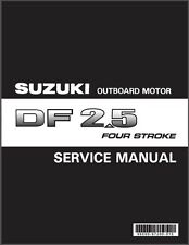 Suzuki DF2.5 Outboard Motor Service Repair , Owner's & Parts Manual CD -- DF 2.5