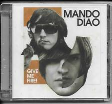CD Mando Diao `Give Me Fire` Neu/New/OVP Dance with somebody