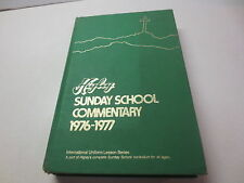 Higley Sunday School Commentary 1976 - 1977 International Uniform Lesson Series