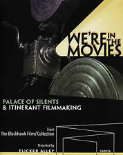 We're in the Movies: Palace of Silents & Itinerant Film Making[DVD/Blu-ray] Ste