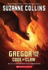 The Underland Chronicles: Gregor and the Code of Claw 5 by Suzanne Collins...