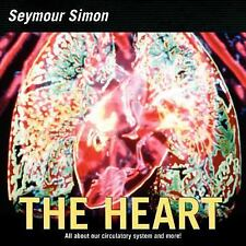 The Heart : Our Circulatory System by Seymour Simon (2006, Paperback)
