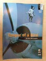 TONGUE OF A BIRD - DEBORAH FINDLAY MELANIE HILL MIRIAM KARLIN CATHERINE HOLMAN