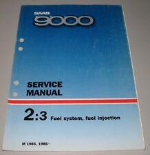 Service Manual Saab 9000 Fuel System + Injection 1985 / 1986 Werkstatthandbuch!