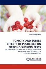 TOXICITY AND SUBTLE EFFECTS OF PESTICIDES ON PIERCING-SUCKING PESTS: STUDIES ON