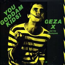 Geza X - You Goddam Kids! [New Vinyl]
