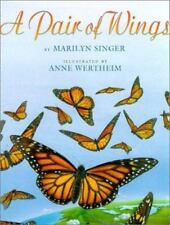 A Pair of Wings by Marilyn Singer c2001 VGC Hardcover