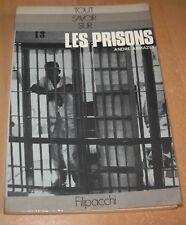 Tout savoir sur... LES PRISONS, d'André ARMAZET