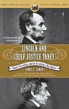 Lincoln and Chief Justice Taney : Slavery, Secession, and the President's War...