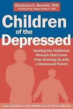 Children of the Depressed : Healing the Childhood Wounds That Come from...