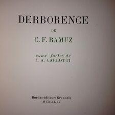 RAMUZ - CARLOTTI ( 22 eaux-fortes) / DERBORENCE / BORDAS 1944/reliure signée