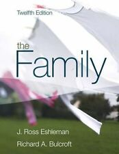 The Family by J. Ross Eshleman and Richard A. Bulcroft (2009, Hardcover)