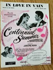 Vintage Sheet Music Piano Vocal Song In Love in Vain Centennial Summer