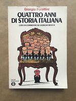 QUATTRO ANNI DI STORIA ITALIANA - Giorgio Forattini - Mondadori - 1977