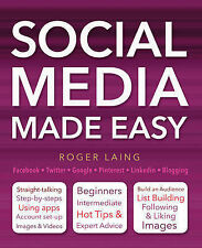 Social Media Made Easy (Computing Made Easy) by Roger Laing