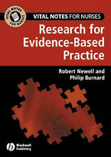 Research for Evidence-based Practice by Philip Burnard, Robert Newell (Paperback