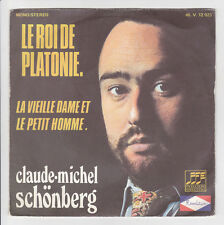 Claude-Michel Schönberg Vinyl 45 RPM King of Platonie -old Lady Petit Homme Rare