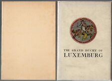 The Grand Duchy of Luxemburg a short illustrated history and guide book