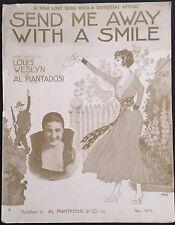"1917 WWI SHEET MUSIC ""SEND ME AWAY WITH A SMILE"" LARGE FORMAT"