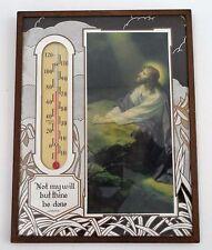 1920s Art Deco Glas Kraft Thermometer Jesus Luke 22:42 Not My Will But Thine