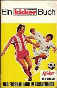 Kicker Almanach 1972 - Das Fußballjahr im Taschenbuch