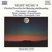 Night Music, Vol. 9: Classical Favourites for Relaxing and Dreaming (1993)