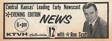 1969 Tv Ad~RON SCOTT w NEWS on KTVH tv in WICHITA,KANSAS~Central KS Newscast
