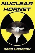 NEW Nuclear Hornet by Greg Hodgson