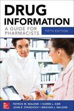 Drug Information A Guide for Pharmacists 5/E (Malone, Drug Information)