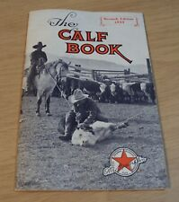 "1933 'O.M. Franklin' BLACKLEG Serum Co. ""The CALF BOOK""~Handbook/Catalog~"