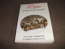 WILTSHIRE WITHIN LIVING MEMORY FEDERATION OF WOMENS INSTITUTE 1993