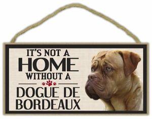 "It's Not A Home Without a Dogue De Bordeaux Wood Sign Dog 5"" x 10"" Imagine This"