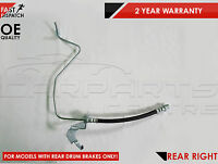 FOR VAUXHALL ASTRA COMBO REAR RIGHT OUTER HYDRAULIC DRUM BRAKE METAL HOSE FLEXY