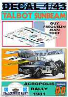 DECAL 1/43 TALBOT SUNBEAM LOTUS GUY FREQUELIN ACROPOLIS RALLY 1981 4th (01)