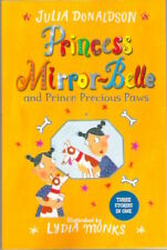 PRINCESS MIRROR-BELLE & PRINCE PRECIOUS PAWS 3 in 1 J Donaldson New! paperback