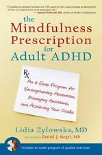 The Mindfulness Prescription for Adult ADHD: An 8-