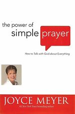 THE POWER OF SIMPLE PRAYER by Joyce Meyer