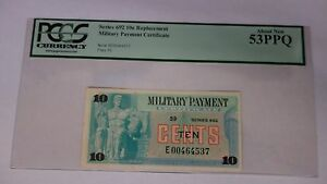 MILITARY PAYMENT CERTIFICATE SERIES #692 10¢ REPLACEMENT NEW