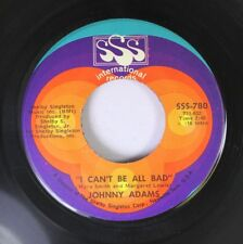 "Soul 45 Johnny Adams - ""I Can'T Be All Bad"" / ""In A Moment Of Weakness On Sss In"