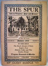 THE SPUR LIFE IN VIRGINIA PAST & PRESENT MONTHLY PUBLICATION JANUARY 1953