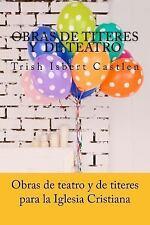Obras de Teatro y de Titeres Cristianas : Para la Familia y Los Ninos by...