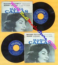 LP 45 7'' MARIA CALLAS Madama butterfly Manon lescaut COLUMBIA no cd mc dvd