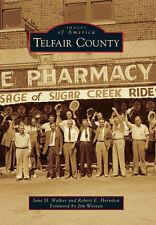 Telfair County [Images of America] [GA] [Arcadia Publishing]