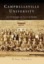 Campbellsville University (KY) (College History Series) (The Campus History
